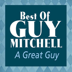 A Great Guy: Best Of Guy Mitchell