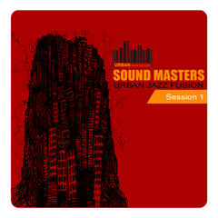 Sound Masters Urban Jazz Fusion - Session 1
