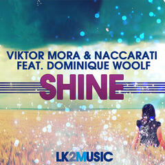 Shine (feat. Dominique Woolf)