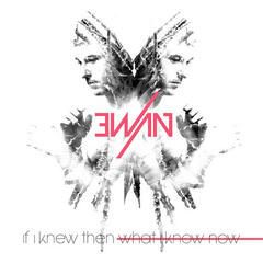 If I Knew Then What I Know Now - Single