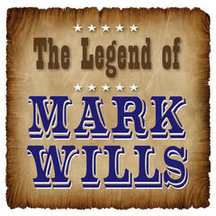 The Legend of Mark Wills