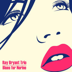 Blues for Norine (Remastered)