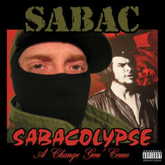 Sabacolypse: A Change Gon' Come