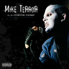 Mike Terror and the Postmortem Spacemen (Remastered)