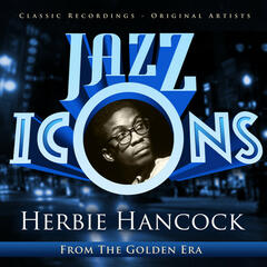 Jazz Icons from the Golden Era - Herbie Hancock
