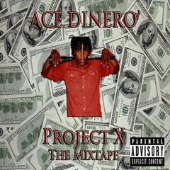 Project X (The Mixtape)