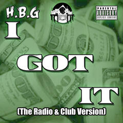 I Got It (Radio & Club Version) [feat. Nun Balla, D Money & P Kutcha] - Single