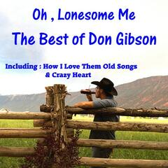 Oh, Lonesome Me, The Best of Don Gibson
