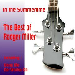 In the Summertime, The Best of Rodger Miller