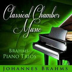 Classical Chamber Music - Brahms: Piano Trios