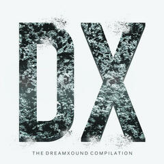 The Dreamxound Compilation