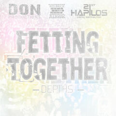 Fetting Together - Single