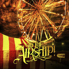 To the Airship! - EP