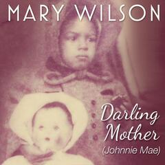 Darling Mother (Johnnie Mae) - Single