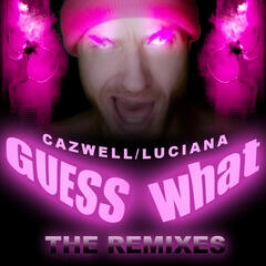 Guess What? (Remixes)