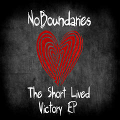 The Short Lived Victory - EP
