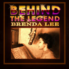 Behind The Legend - Brenda Lee