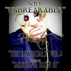 The Immortals Vol. 1 - Hosted By Mixking Ron G.
