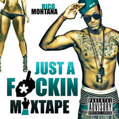Just A F*ckin Mixtape