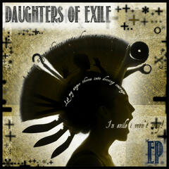 Daughter Of Exile EP