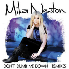 Don't Dumb Me Down Remixes