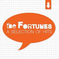 The Fortunes - A Selection of Hits