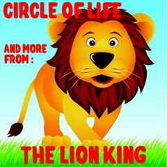 Circle of Life and More from Lion King