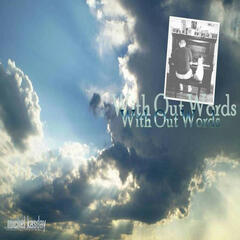 With Out Words (Remastered Versions)