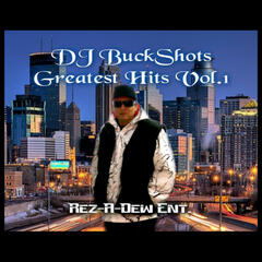 DJ BuckShots Greatest Hits, Vol.1