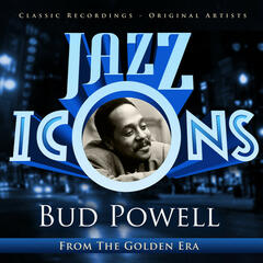 Bud Powell - Jazz Icons from the Golden Era