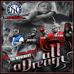All a Dream (feat. Sagamore, Lil Ro, Pete Powerz, PK, Goldtoes)