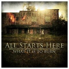 What It Is to Burn