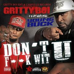 Dont Fukk Wit U - Single