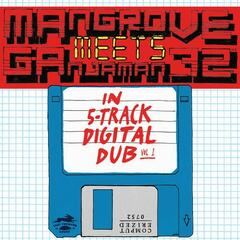 Mangrove Meets Ganjaman_72 in 5-track Digital Dub