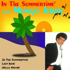 In the Summertime with Mungo Jerry