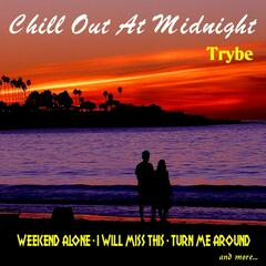 Chill out at Midnight