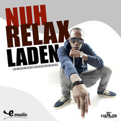 Nah Relax (Well Bad) - Single