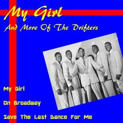 My Girl and More of the Drifters