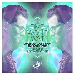 Time Won't Wait (feat. Ron E Jones)