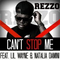 Can't Stop Me (feat. Lil Wayne, Natalia Damini) - Single