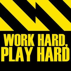 Work Hard, Play Hard - Single