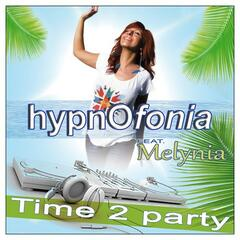 Time 2 Party (feat. Melynia) - Single