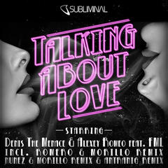 Talking About Love (feat. FML)