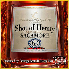 Shot of Henny (feat. Marty Mar) - Single