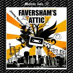 Metal Vol. 17: Jimmy Nanna - Faversham's Attic