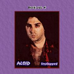 Rock Vol. 4: Aloid-Unplugged