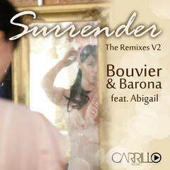 Surrender (feat. Abigail) [Remixes], Vol. 2