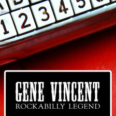 Gene Vincent - Rockabilly Legend