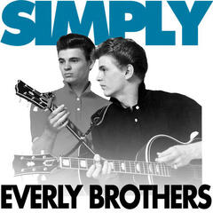 Simply - The Everly Brothers ( 42 Essential Tracks)