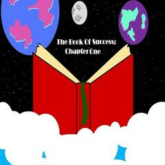 The Book Of Success: Chapter One
